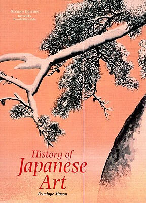 a history of japanese art History of japanese art by penelope e mason, 2005, hn abrams edition, in english - 2nd ed.
