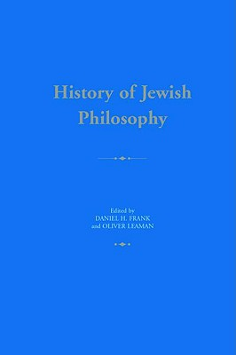 History of Jewish Philosophy - Frank, Daniel H (Editor)