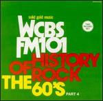 History of Rock: The 60's, Pt. 4 - WCBS FM 101