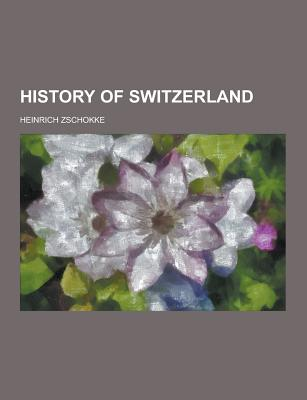 History of Switzerland - Zschokke, Heinrich