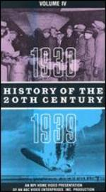 History of the 20th Century, Vol. 4: 1930-1939