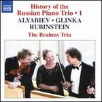 History of the Russian Piano Triom Vol. 1: Alyabiev, Glinka, Rubinstein