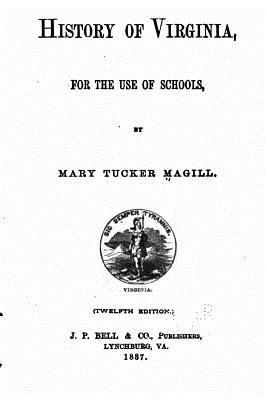 History of Virginia for the Use of Schools - Magill, Mary Tucker