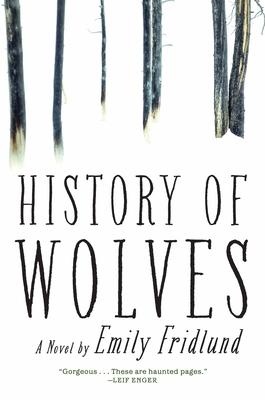 History of Wolves - Fridlund, Emily