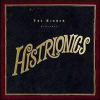 Histrionics - Higher