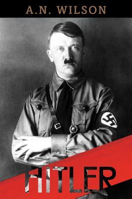 Hitler - Wilson, A N