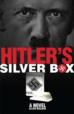 Hitler's Silver Box - Malnak, Allen