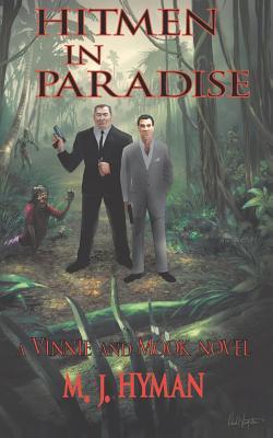 Hitmen in Paradise - Hyman, M J, and Stundel, Jeffrey M (Editor)