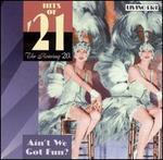 Hits of '21: Ain't We Got Fun?