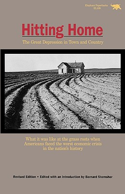 Hitting Home: The Great Depression in Town and Country - Sternsher, Bernard (Editor)