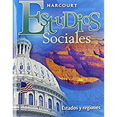 Hmh Spanish Social Studies: Student Edition St&regns Grade 4 2008 - HSP, and Harcourt School Publishers (Prepared for publication by)