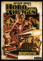 Hobo with a Shotgun - Jason Eisener