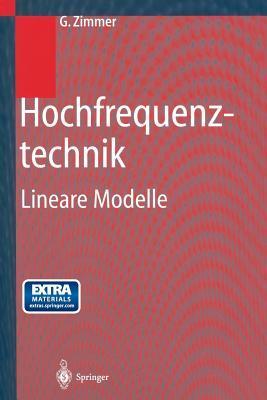 Hochfrequenztechnik: Lineare Modelle - Zimmer, G