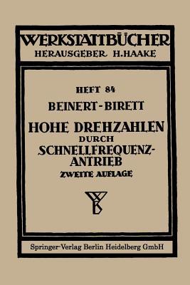 Hohe Drehzahlen Durch Schnellfrequenz-Antrieb - Beinert, Fritz