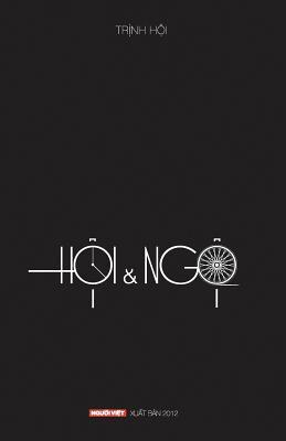 Hoi & Ngo - Hoi, Trinh, and Dung, Ngo Nhan (Editor)