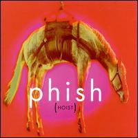 Hoist - Phish