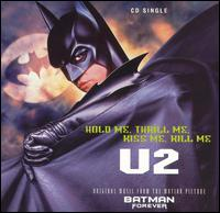Hold Me Thrill Me Kiss Me Kill Me - U2
