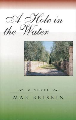 Hole in the Water (Hc) - Briskin, Mae, and Last, First