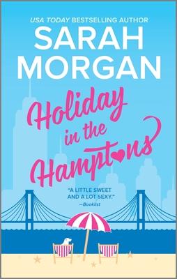 Holiday in the Hamptons - Morgan, Sarah