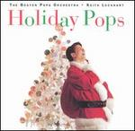 Holiday Pops - Keith Lockhart & the Boston Pops Orchestra
