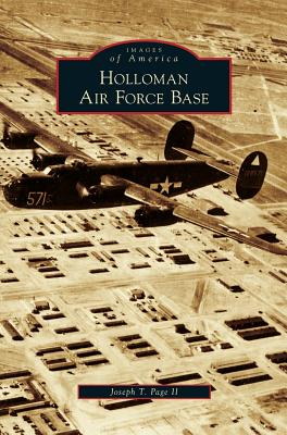 Holloman Air Force Base - Page, Joseph T II