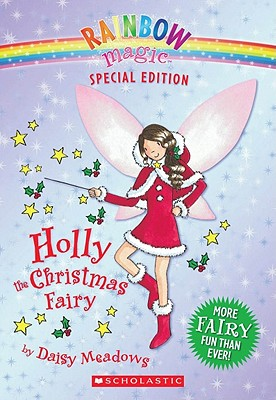 Holly the Christmas Fairy - Meadows, Daisy