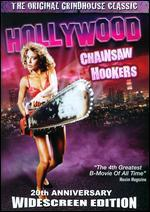 Hollywood Chainsaw Hookers [20th Anniversary Edition]