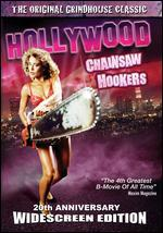 Hollywood Chainsaw Hookers [20th Anniversary]