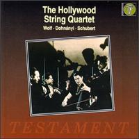 Hollywood String Quartet plays Wolf, Dohnányi, Schubert - Alvin Dinkin (viola); Eleanor Aller (cello); Felix Slatkin (violin); Paul Robyn (viola); Paul Shure (violin)