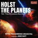 Holst: The Planets; Elgar: Pomp & Circumstance March No. 1