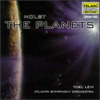 Holst: The Planets - Atlanta Symphony Orchestra & Chorus (choir, chorus); Atlanta Symphony Orchestra; Yoel Levi (conductor)