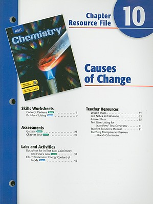 Holt Chemistry Chapter 10 Resource File: Causes of Change - Holt Rinehart & Winston (Creator)