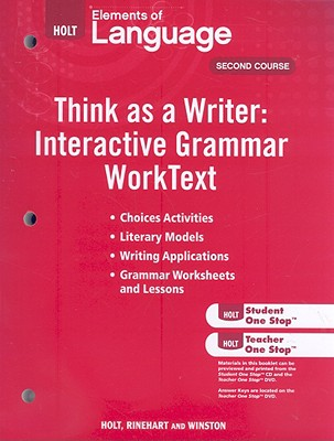 Holt Elements of Language, Second Course: Think as a Writer: Interactive Writing Worktext - Holt Rinehart & Winston (Creator)