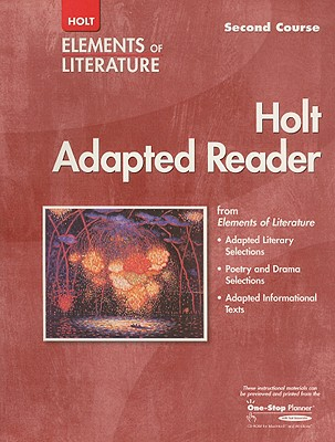Holt Elements of Literature Adapted Reader, Second Course - Holt Rinehart & Winston (Creator)