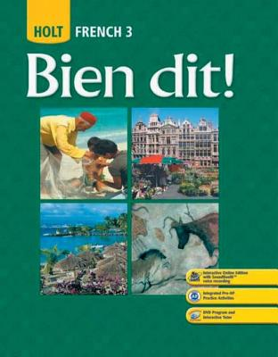 Holt French 3: Bien Dit! book by John DeMado, Severine Champeny ...