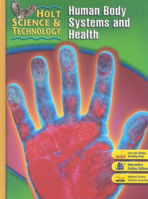 Holt Science & Technology Human Body Systems and Health - Holt Rinehart & Winston (Creator)