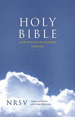 Holy Bible: New Revised Standard Version (NRSV) Anglicised Cross-Reference edition -