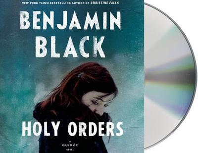 Holy Orders - Black, Benjamin, and Keating, John (Read by)