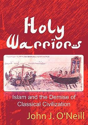 Holy Warriors - O'Neill, John J