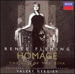 Homage: The Age of the Diva - Kirill Terentiev (violin); Renée Fleming (soprano); Yvona Skvarova (vocals); Mariinsky (Kirov) Theater Orchestra; Valery Gergiev (conductor)