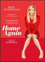 Home Again - Hallie Meyers-Shyer