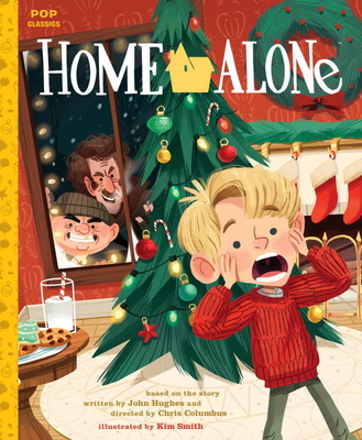 Home Alone: The Classic Illustrated Storybook -