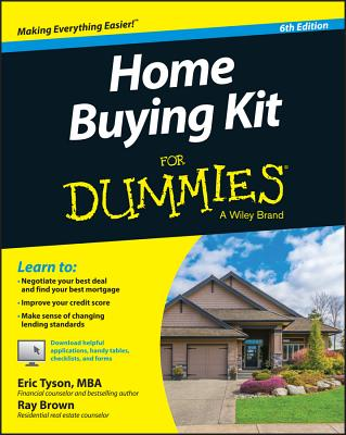 Home Buying Kit for Dummies - Tyson, Eric, MBA, and Brown, Ray