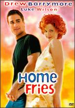Home Fries - Dean Parisot