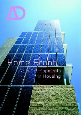 Home Front: New Developments in Housing - Bullivant, Lucy (Guest editor)