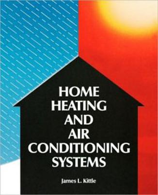 Home Heating and Air Conditioning Systems - Kittle, James L.
