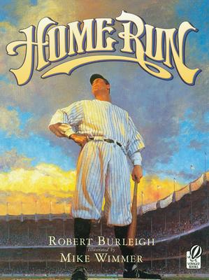 Home Run: The Story of Babe Ruth - Burleigh, Robert