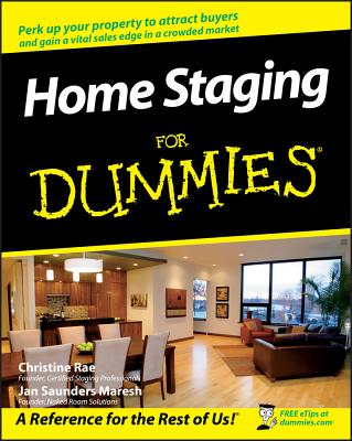 Home Staging for Dummies - Rae, Christine, and Saunders Maresh, Jan