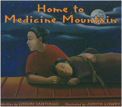Home to Medicine Mountain - Santiago, Chiori