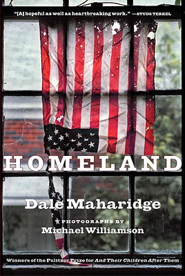 Homeland - Maharidge, Dale, and Williamson, Michael (Photographer)